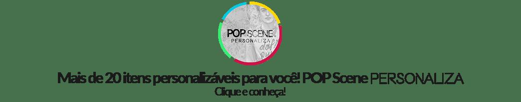 Personalização de itens - POP Scene